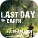 Ultimate Guide for Last Day on Earth: Survival