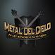 Metal Del Cielo