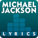 Michael Jackson's Top Lyrics by TEXSO LYRICS