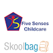 Five Senses Childcare by Skoolbag