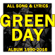 GREEN DAY: Top Song Lyrics Compilation by sevenohan