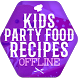 Kids Party Food Recipes Offline by CookRecipesOfflineLtd