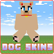 Dog Skins for Minecraft PE by Bebii Design
