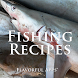 Fishing Recipes - Premium by FlavorfulApps.com