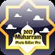 Muharram Photo Grid Editor by Crosoft.My
