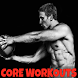Bodybuilding Core Workouts by Andro & Free