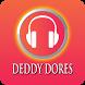 Lagu Terbaik DEDDY DORES Lengkap by ANDROMEDA MUSIC Ltd.