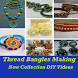 Thread Bangles Making Videos by Amrut Judgement