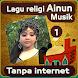 Lagu Ainun Musik Islami Terbaru Lengkap 1