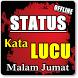 STATUS KATA KATA KOCAK MALAM JUMAT TERBARU by Amalan Nusantara