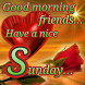 Happy Sunday Greetings by Techzit