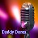 Lagu Deddy Dores Terlengkap by CEKA apps