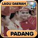 Lagu Padang - Koleksi Lagu Daerah Mp3 by dikadev