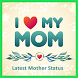 New Best Mother Love Statuse by Teamlobaka