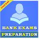 BANK EXAMS PREPARATION by Iplayinfotech