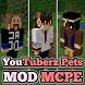 MOD YouTuberz Pets MCPE