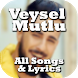 Veysel Mutlu : songs , music & lyrics by smarts Apps solutions