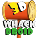 Whack Droid 3D by Speedway