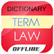 Law Dictionary by Offline Dictionary Inc