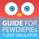 Guide for PDP Tuber Simulator by GuideMe