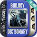 Biology Dictionary by Julia Dictionary Inc