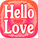 Hello Love Chat by de Monnik