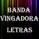 Banda Vingadora Top Letras by Rainbow Letras