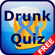 Drunk & Quiz Free by LRSdeCo