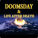 Doomsday and Life After Death by SlimLogix