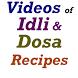 Idli and Dosa Recipes Videos by Sarmili Dalal
