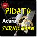 PIDATO ACARA PERNIKAHAN TERBARU LENGKAP by Amalan Nusantara