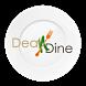 DealNDine