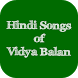 Hindi Songs of Vidya Balan by SUN APPS