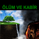 Ölüm ve Kabir by LabMob