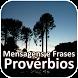 Mensagens e Frases Provérbios by 1000apps