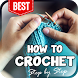 how to crochet: step by step tutorials