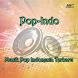 Kumpulan Lagu Indo Terbaru by Androdev Royal