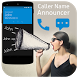 Caller Name Announcer by iCreative Apps