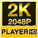 2k HD video player (2k super HD)