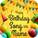 Birthday Song with Name by Creative Tool Apps