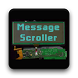 Message Scroller by GreenTruckSoftware