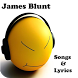 James Blunt Songs & Lyrics by andoappsLTD