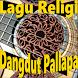 Lagu Religi Dangdut Pallapa (Offline + Ringtone) by Zona Islam