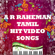 A.R.Rahman Tamil Hit Video Songs by MyFuturePartner