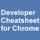 Chrome Developer Cheatsheet by The4D