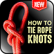 how to tie rope knots