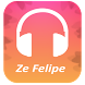 Ze Felipe Songs Lyrics by Atama Dev