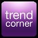Trend Corner by Trend Corner