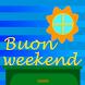 Buon weekend v2 by thanki