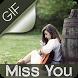 Miss You Animated GIF